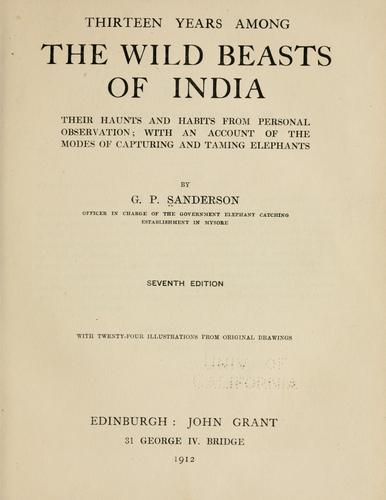 Download Thirteen years among the wild beasts of India