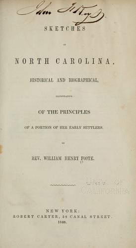 Sketches of North Carolina, historical and biographical