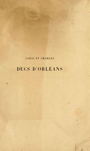 Louis et Charles, ducs d'Orléans