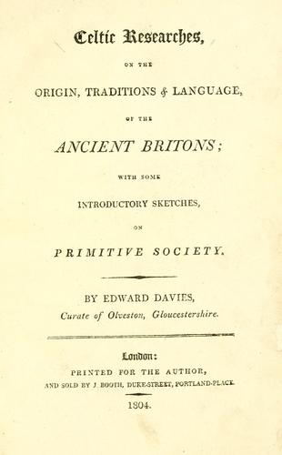 Download Celtic researches, on the origin, traditions & language, of the ancient Britons