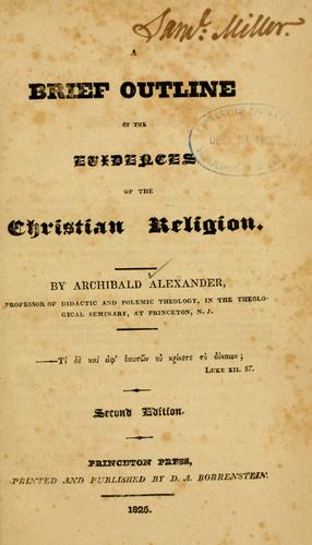 Download A Brief outline of the evidences of the Christian religion.