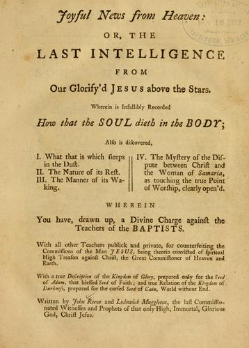 Joyful news from Heaven, or, The last intelligence from our glorified Jesus above the stars