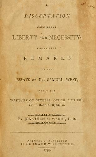 A Dissertation concerning liberty and necessity