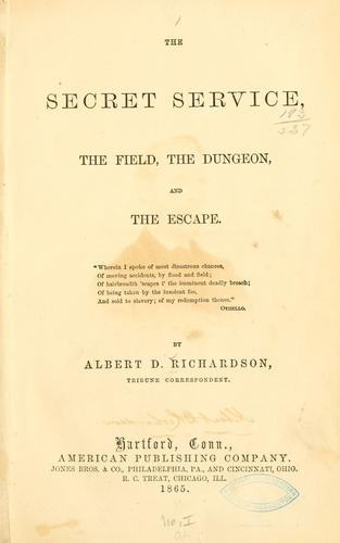 The secret service, the field, the dungeon, and the escape.
