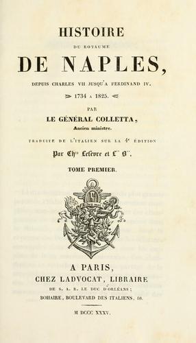 Download Histoire du royaume de Naples, depuis Charles VII jusqu'à Ferdinand IV, 1734 à 1825