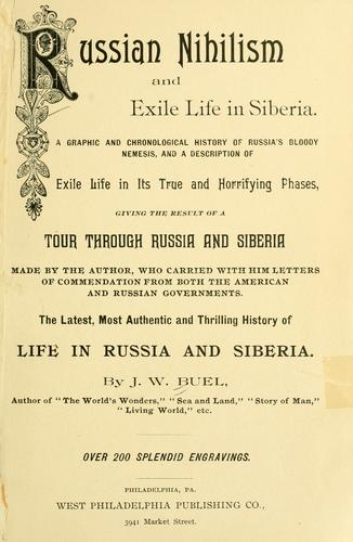 Download Russian nihilism and exile life in Siberia.
