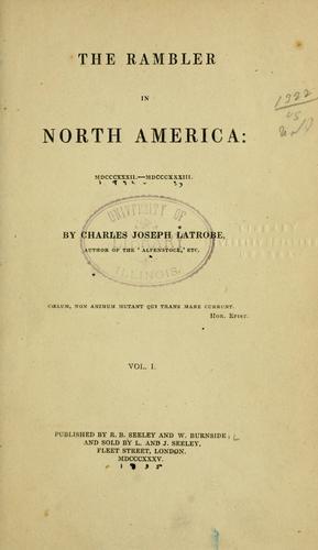 The rambler in North America: MDCCCXXXII-MDCCCXXXIII.