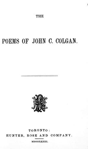 The poems of John C. Colgan