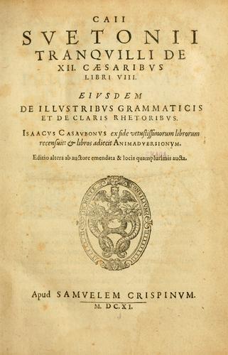 Caii Suetonii Tranquilli de xii Caesaribus libri viii