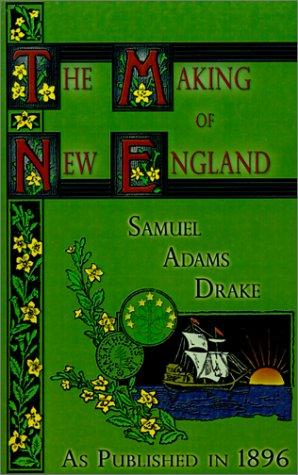 The Making of New England