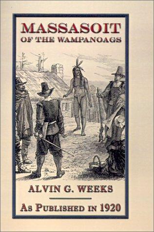 Massasoit of the Wampanoags