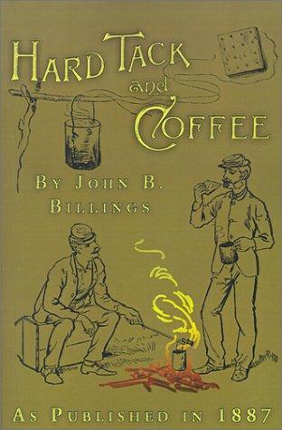 Hard Tack and Coffee