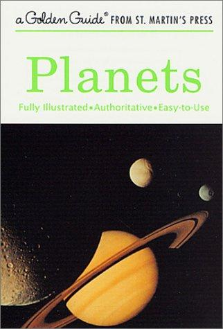 Planets (A Golden Guide from St. Martin's Press)