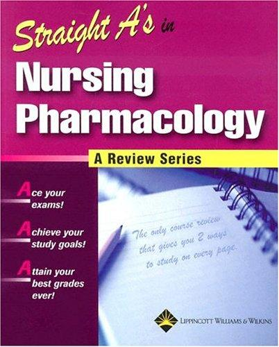 Download Straight A's in Nursing Pharmacology (Straight A's)