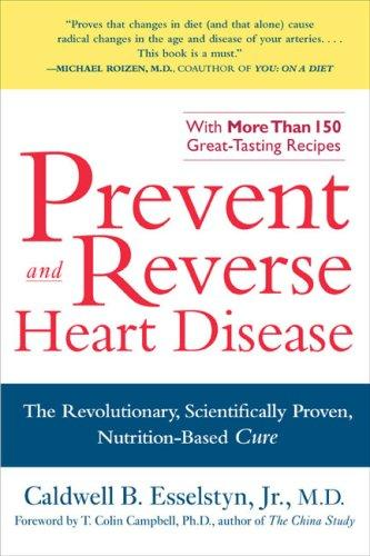 Prevent and Reverse Heart Disease