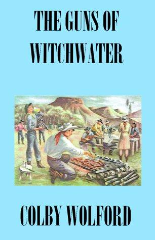 Download The Guns of Witchwater
