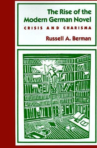 The Rise of the Modern German Novel