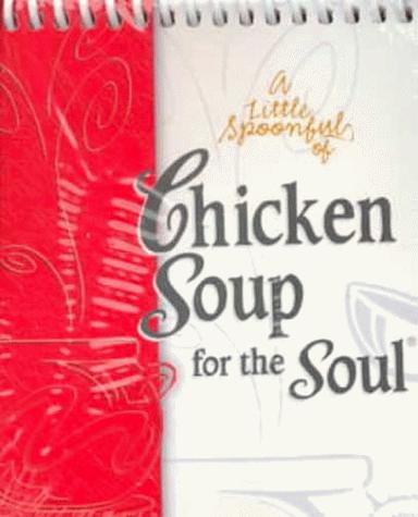 Download A Little Spoonful of Chicken Soup for the Soul