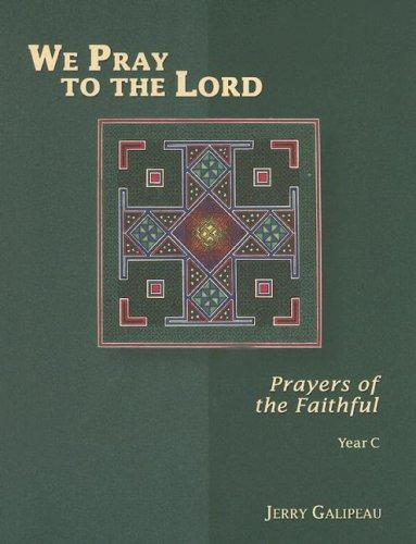We Pray to the Lord