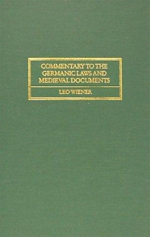 Download Commentary to the Germanic laws and mediaeval documents