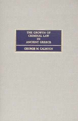 The growth of criminal law in ancient Greece