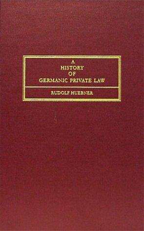 Download A history of Germanic private law