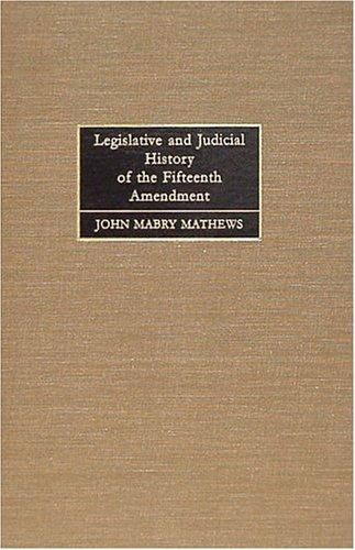 Download Legislative and judicial history of the Fifteenth Amendment