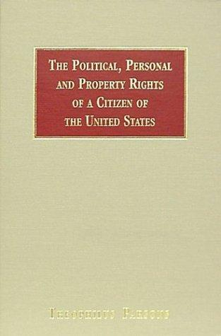 The political, personal, and property rights of a citizen of the United States