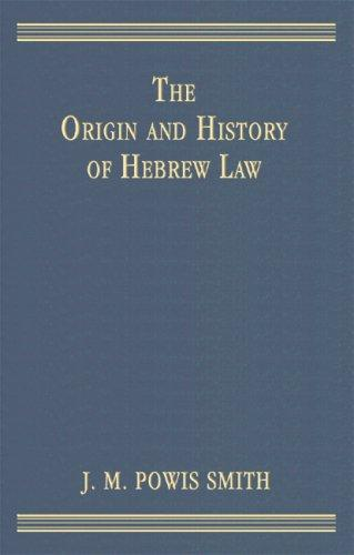 Download The Origin And History Of Hebrew Law