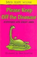 Please keep off the dinosaur