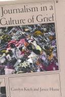 Download Journalism in a Culture of Grief