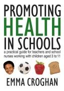 Download Promoting Health in Schools
