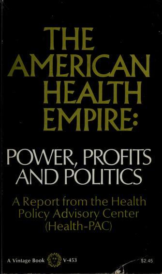 The American health empire by Barbara Ehrenreich
