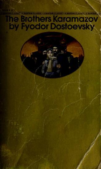 The brothers Karamazov by Fyodor Mikhailovich Dostoyevsky, Andrew Robert MacAndrew, K. Mochulkii