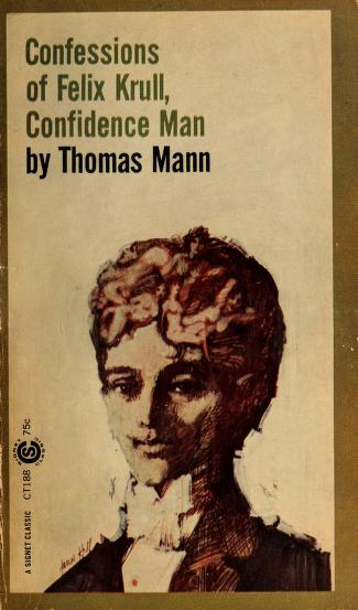 Cover of: Confessions of Felix Krull, confidence man | Thomas Mann