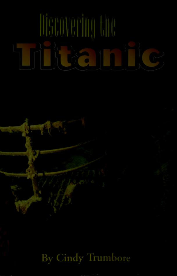 Discovering the Titanic by Cindy Trumbore