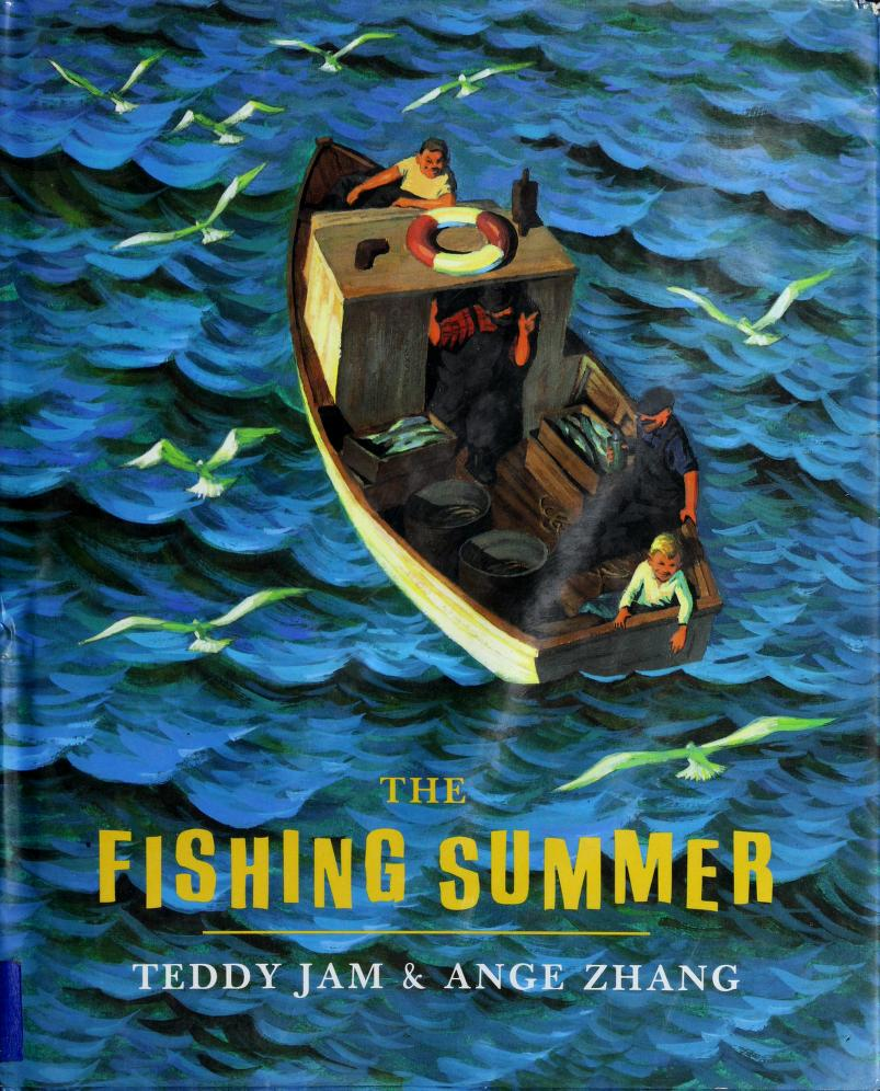 The fishing summer by Teddy Jam