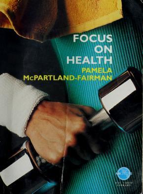 Cover of: Focus on Health (ABC News ESL Video Library)   Pamela McPartland-Fairman