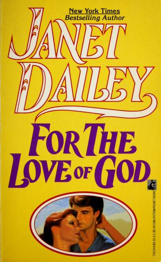 For the Love of God by Janet Dailey