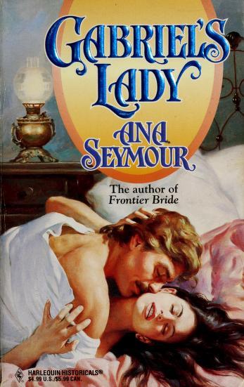 Cover of: Gabriel's Lady (The Prescott Series, Book 1)   Ana Seymour
