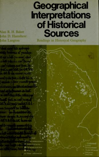 Geographical interpretations of historical sources by Alan R. H. Baker