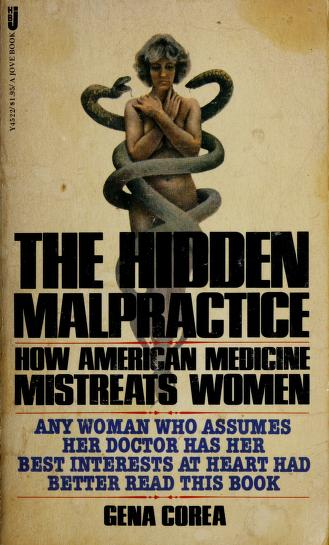 The hidden malpractice by Gena Corea