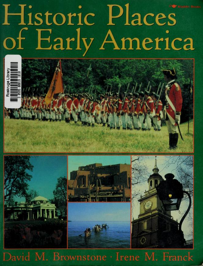 Historic places of early America by David M. Brownstone