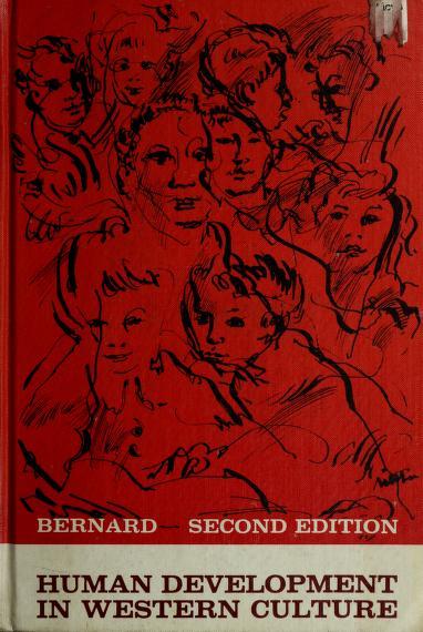 Human development in Western culture by Bernard, Harold W.