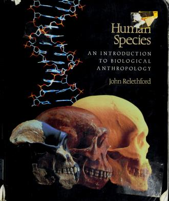Cover of: The human species   John Relethford