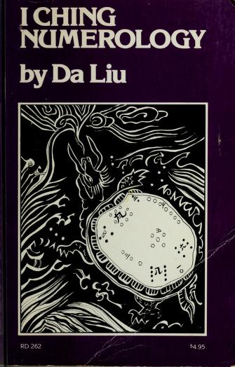Cover of: I ching numerology by Da, Liu.