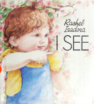 Cover of: I see | Rachel Isadora