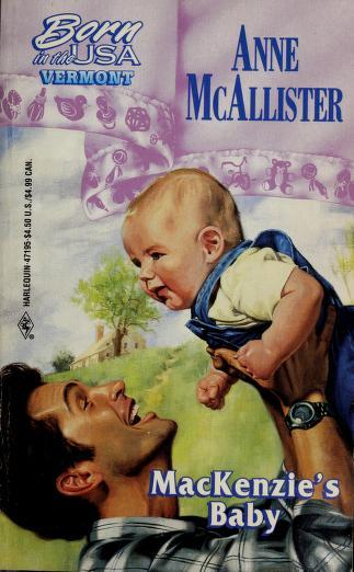 Cover of: MacKenzie's Baby | Anne McAllister