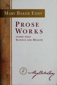 Cover of: Prose Works (Catalog No P21546) | Mary Baker Eddy