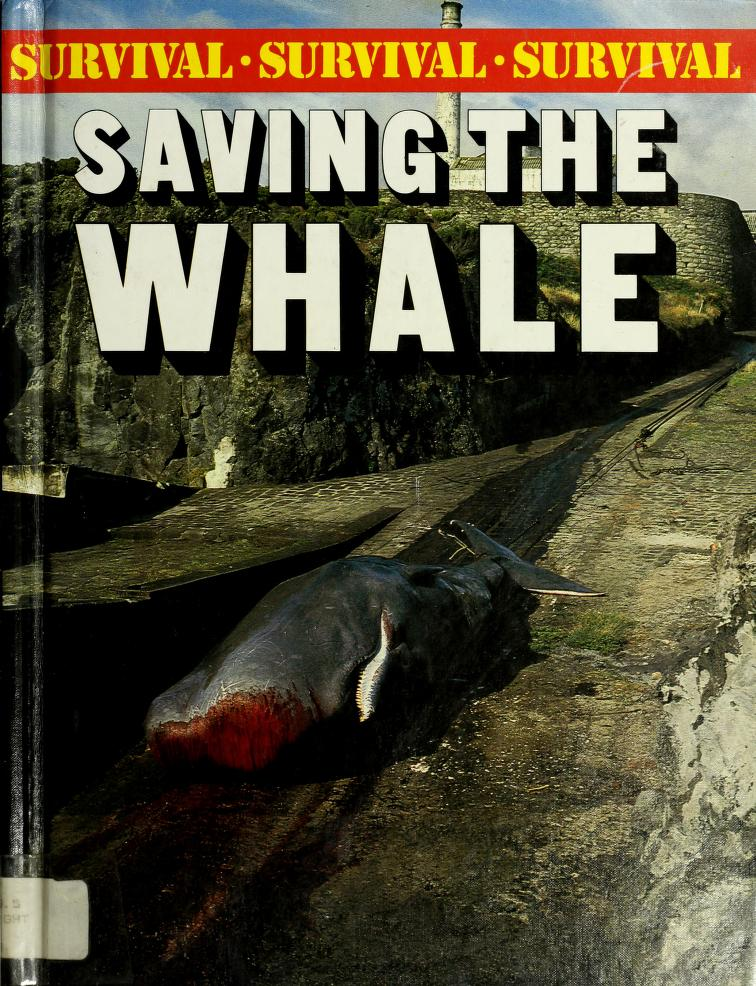 Saving the whale by Bright, Michael.